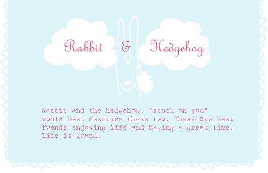 Rabbit & Hedgehog